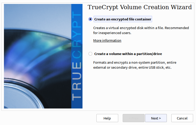 TrueCrypt volume creation wizard selection screen, create file containers or encrypted drives and partitions